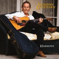 Gordon Lightfoot: Harmony