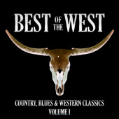 Best of the West, Volume 1. Buy the songs from iTunes by clicking on the notes