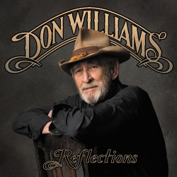 See Don Williams Reflections CD at Amazon.com (separate links for MP3s and vinyl, and for CA and UK in story text)