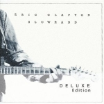 Eric Clapton: 35th Anniversary Edition Slowhand (Deluxe Edition), Amazon.com (other links below)
